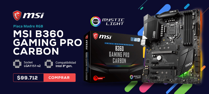 Placa Madre MSI B360 GAMING PRO CARBON